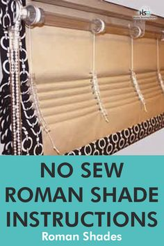 No Sew Roman shades can add accents, warmth and ambiance to any room. They are great window coverings for any life style. Download the new sew roman shade instructions here and use them as a guide to make a no sew roman shade. #romanshadediy #romanshadehowto #nosewromanshades #romanshadeinstructions #diyhomeprojects