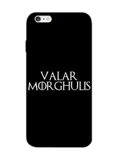 Game Of Thrones - Valar Morghulis - Typography - Designer Mobile Phone Case Cover for Apple iPhone 6