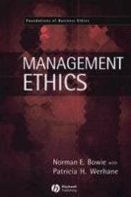 Management Ethics [Paperback] [Oct 31, 2004] Werhane, Professor Patricia and]