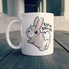 """Bunny Soft Ass"" #mug - perfect for your precious morning #coffee! Get yours at OtherTees.com/shop!"