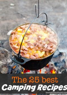 25 Best Camping Recipes                                                                                                                                                                                 More