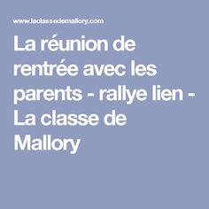La réunion de rentrée avec les parents - rallye lien - La classe de Mallory