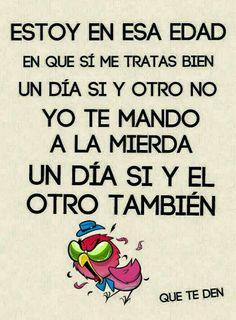 Yo ya estoy en esa edad Funny Spanish Memes, Spanish Humor, Spanish Quotes, Wall Quotes, Me Quotes, Funny Quotes, Funny Memes, Funny Pics, Mafalda Quotes