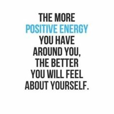 Positive Energy Quotes 62 beautiful energy quotes and sayings 127 best positive quotes of all time updated 2019 popular energy Positive Energy Quotes, Best Positive Quotes, Positive Thoughts, Affirmation Quotes, Wisdom Quotes, Quotes To Live By, Spiritual Quotes, Motivational Quotes, Inspirational Quotes