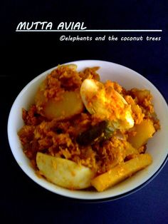 elephants and the coconut trees: Mutta aviyal / Egg aviyal / Egg and potato with coconut crushed