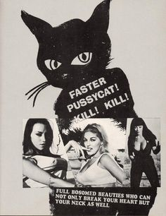 octobermoonlight:  Faster Pussycat, Kill! Kill! by Russ Meyer,1965