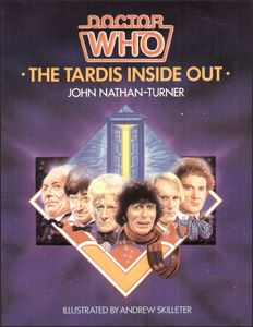 Doctor Who : the tardis inside out / John Nathan-Turner ; illustrated by Andrew Skilleter. Provides a behind-the-scenes look at the popular television series and discusses the six actors who have portrayed Dr. Who in the past twenty-one years (published in 1985).