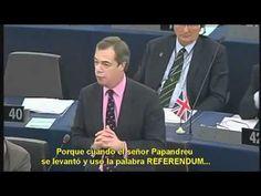 A MEP tells the truth ...Un Eurodiputado explota y dice la verdad