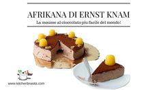 AFRIKANA di Ernst Knam   mousse al cioccolato con 2 ingredienti faciliss...