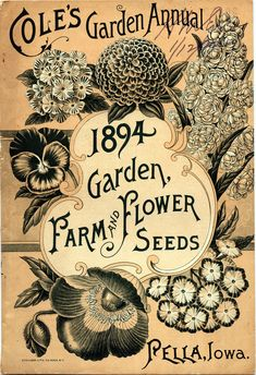 Shop Vintage Garden Annual, Farm Flower Seeds Poster created by yesterdaysgirl. Vintage Diy, Retro Vintage, Images Vintage, Vintage Farm, Vintage Labels, Vintage Ephemera, Vintage Paper, Vintage Postcards, Vintage Prints