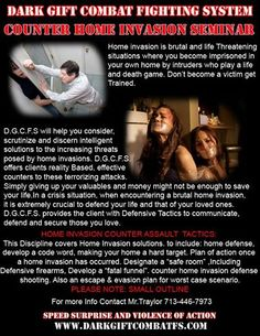 HOME INVASION COUNTER ASSAULT TACTICS Get the training that could save you and your family's