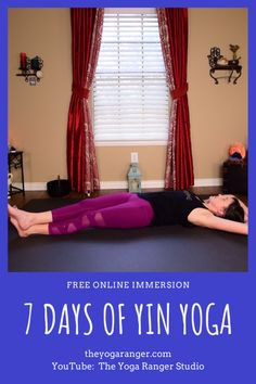 Sign up for my free 7 Day Yin Immersion, and enjoy a week of mobility and stress relief!