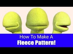How To Make A Fleece Pattern - Puppet Building 101 - YouTube