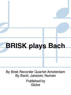 BRISK plays Bach