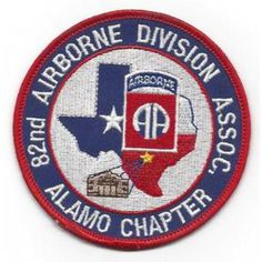 82nd Airborne Infantry Division Patch  United States ARMY 82nd Airborne Infantry Division Military Patch ASSOCIATION ALAMO CHA...