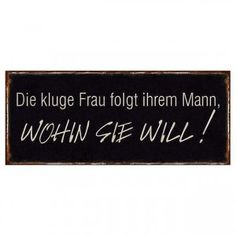 2264-kluge-frau-schild Signs With Sayings, Woman