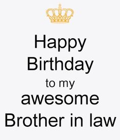 Image Result For Happy Birthday Brother In Law Meme Happy Wife