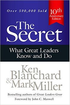 """Struggling young executive Debbie Brewster asks her mentor the one question she desperately needs answered: """"What is the secret of great leaders?"""" His reply""""great leaders serve""""flummoxes her, but over"""