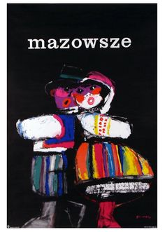 Mazowsze / Polish poster / Postcards / Postallove - postcards made with love Vintage Graphic Design, Graphic Design Typography, Graphic Design Illustration, Art Deco Posters, Poster Prints, Theatre Posters, Polish Movie Posters, Film Posters, Vintage Magazine