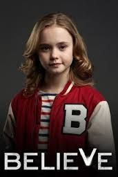 believe tv show - Google Search