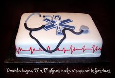 EMT and Paramedic cake! I want this when I become a EMT/Paramedic! Cake Cookies, Cupcake Cakes, Cupcakes, Medical Cake, Fondant, Novelty Cakes, Cakes And More, Themed Cakes, Let Them Eat Cake