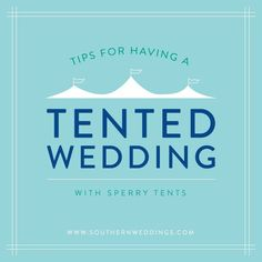 Tips for Having a Tented Wedding