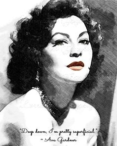 Ava Gardner - Mixed Media Fine Art Print with Humorous Quote, Classic Hollywood Black and White Colorized Home Decor