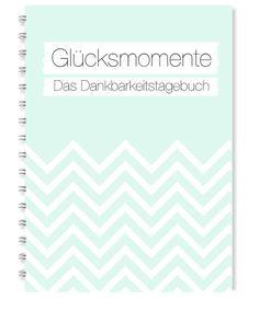 Glücksmomente - Das Dankaberkeitstagebuch (Mint) Ringbuch A5 | 14,8 x 21 cm | 112 Seiten | Papier: weiß 120g