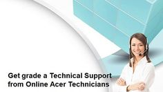 Get grade a Technical Support from Online Acer Technicians - video dailymotion
