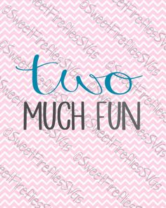 Two Much Fun SVG, PNG, EPS, & dxf Cricut Explore + More. Second birthday quotes for cutom tanks, tees, infant, baby, prints and more by SweetFirefliesSVGs on Etsy https://www.etsy.com/listing/480158181/two-much-fun-svg-png-eps-dxf-cricut