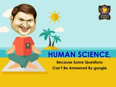 Life is Paradise with Human Science...!!! Reach us at : http://www.humanscience.in/booking.php