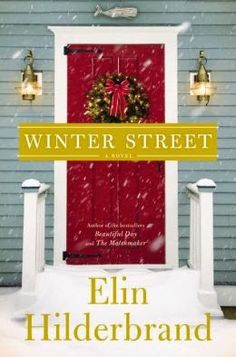 (96)Winter Street by Elin Hilderbrand | Charlotte's Web of Books - A Nantucket family struggles to find their holiday spirit.