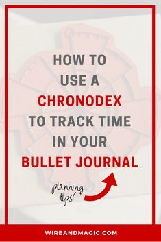 How to use a chronodex to track time in your bullet journal – WIRE AND MAGIC
