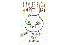 i am friendly happy day cutie by Rommeo79 on @creativemarket