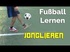 Jonglieren lernen? So geht's! - Fußball lernen für Anfänger - YouTube