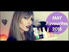 May Favourites 2015 | MICHELA ismyname ♥