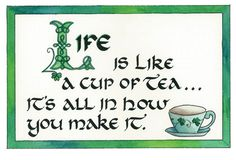 Discover and share Tea Time Quotes. Explore our collection of motivational and famous quotes by authors you know and love. Cup Of Tea Quotes, Tea Time Quotes, Quotes To Live By, Tea Quotes Funny, Irish Tea, Irish Proverbs, Irish Quotes, Irish Sayings, Chai Quotes