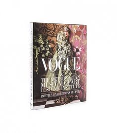 Books with Style Vogue & The Metropolitan Museum of Art's Costume Institute
