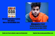 GOA ARTS & LITERATURE FESTIVAL 2015 VI TH EDITION 10TH - 13TH DECEMBER AT THE INTERNATIONAL CENTRE GOA REGISTER NOW AT : www.goaartlitfest...
