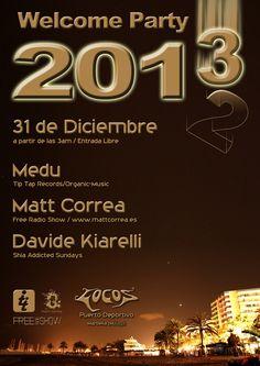 Welcome Party 2013 @ Locos Marbella 2012 December 31