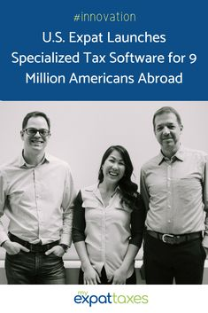 Read more on the creators of MyExpatTaxes, a one-of-a-kind expat tax software system. Now U.S. expats can do their taxes for both countries easily, affordably, and in less than 30 minutes.