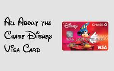 All about the Chase Disney Visa card