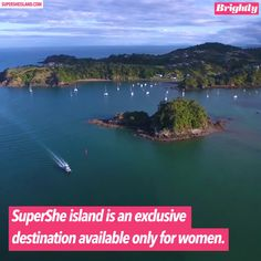 If you need a vacation from men, SuperShe island may be the place for you. SuperShe island is an exclusive getaway destination located off the coast of Finland that's available only for women.