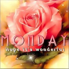 Monday Hope It's Wonderful