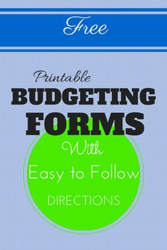 Free printable budgeting forms, courtesy of the Celebrating Financial Freedom blog!    Complete with easy to follow directions that show you everything you need to start a budget, and more importantly, stick with it!  #budget #budgeting #printable #free  http://www.cfinancialfreedom.com/budgeting-forms/