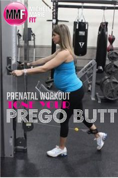 Prenatal Workout to Tone Your Prego Butt.    Great #Pregnancy #Exercises for the BUTT & back of the LEGS.