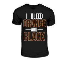 I Bleed Orange and Black. I AM a fruitland grizzlie after all ;-)
