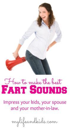 If you have a husband and boys (or even little girls), this is for you! HA-LAR-I-OUS! How to make the BEST fart sounds - to impress everyone in your life. (Wait till you see the fart board - too funny! Fart Quotes, Funny Blogs, Best Sister Ever, You Funny, Hilarious Stuff, Parenting Humor, Mom Blogs, Kids Playing