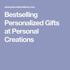 Bestselling Personalized Gifts at Personal Creations