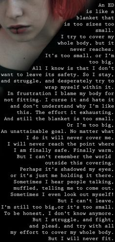 The Blanket. (A poem about anorexia) - this is beautiful...in a sad, haunting way...but beautiful, and painfully true